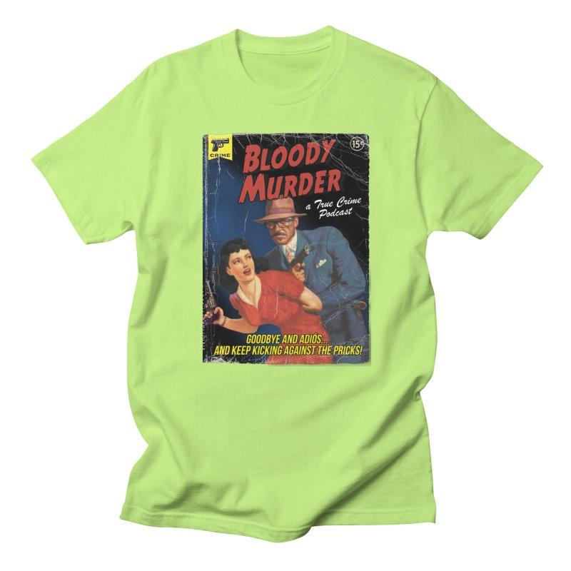 Bloody Murder Pulp Novel Women's Regular Unisex T-Shirt by bloodymurder's Artist Shop