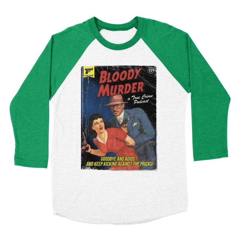 Bloody Murder Pulp Novel Women's Baseball Triblend Longsleeve T-Shirt by bloodymurder's Artist Shop