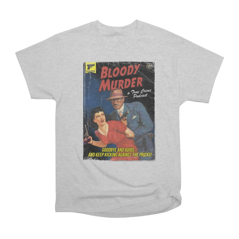 Bloody Murder Pulp Novel Women's Heavyweight Unisex T-Shirt by Bloody Murder's Artist Shop