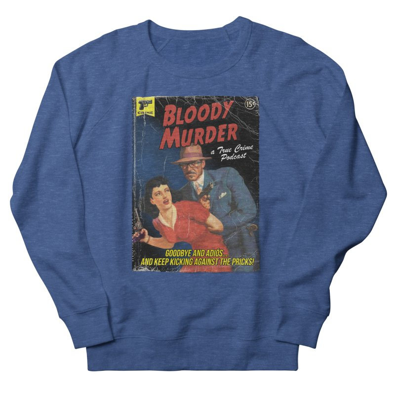 Bloody Murder Pulp Novel Men's French Terry Sweatshirt by Bloody Murder's Artist Shop