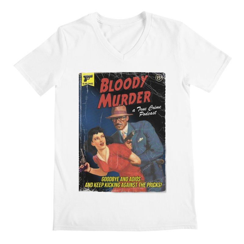 Men's None by Bloody Murder's Artist Shop
