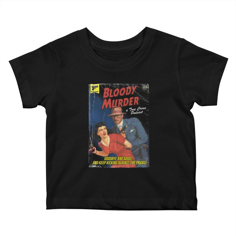 Bloody Murder Pulp Novel Kids Baby T-Shirt by Bloody Murder's Artist Shop
