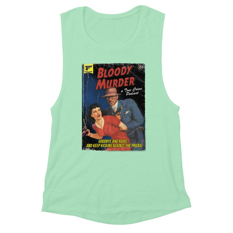Bloody Murder Pulp Novel Women's Muscle Tank by Bloody Murder's Artist Shop