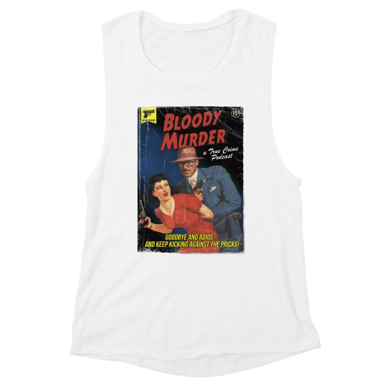 Bloody Murder Pulp Novel Women's Muscle Tank by Bloody Murder's Artist Shop