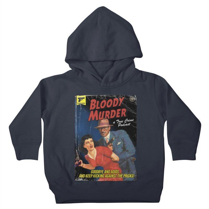 Bloody Murder Pulp Novel Kids Toddler Pullover Hoody by Bloody Murder's Artist Shop