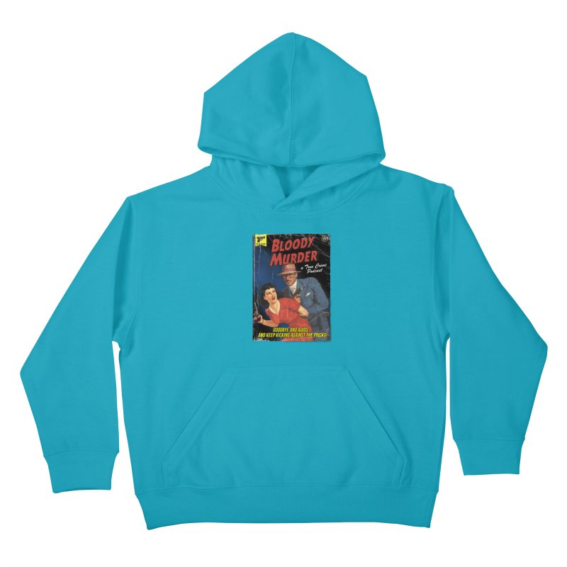 Bloody Murder Pulp Novel Kids Pullover Hoody by bloodymurder's Artist Shop