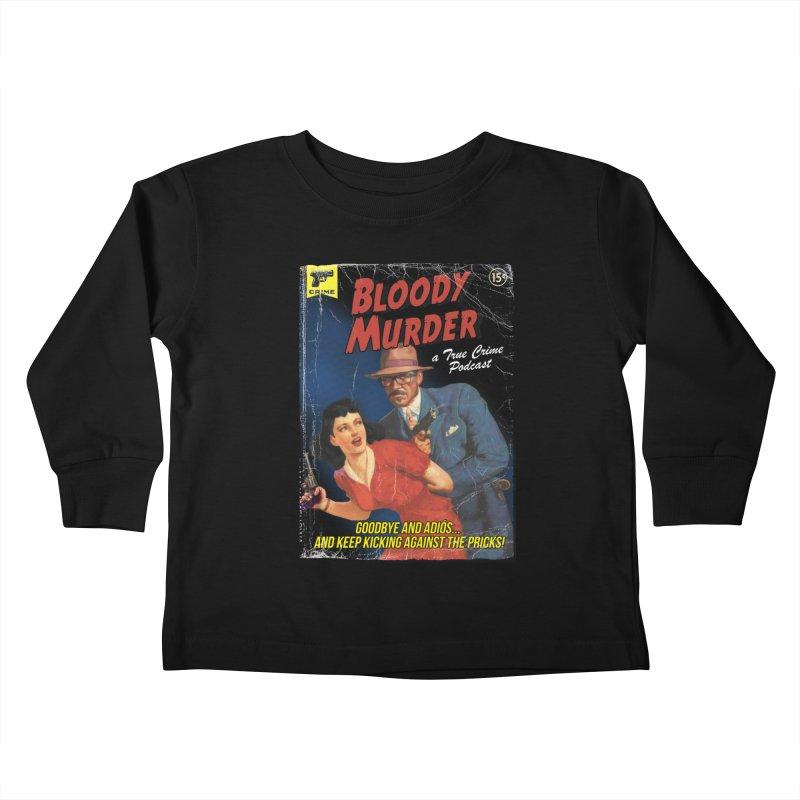 Bloody Murder Pulp Novel Kids Toddler Longsleeve T-Shirt by bloodymurder's Artist Shop