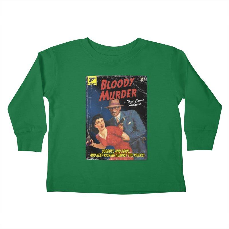 Bloody Murder Pulp Novel Kids Toddler Longsleeve T-Shirt by Bloody Murder's Artist Shop
