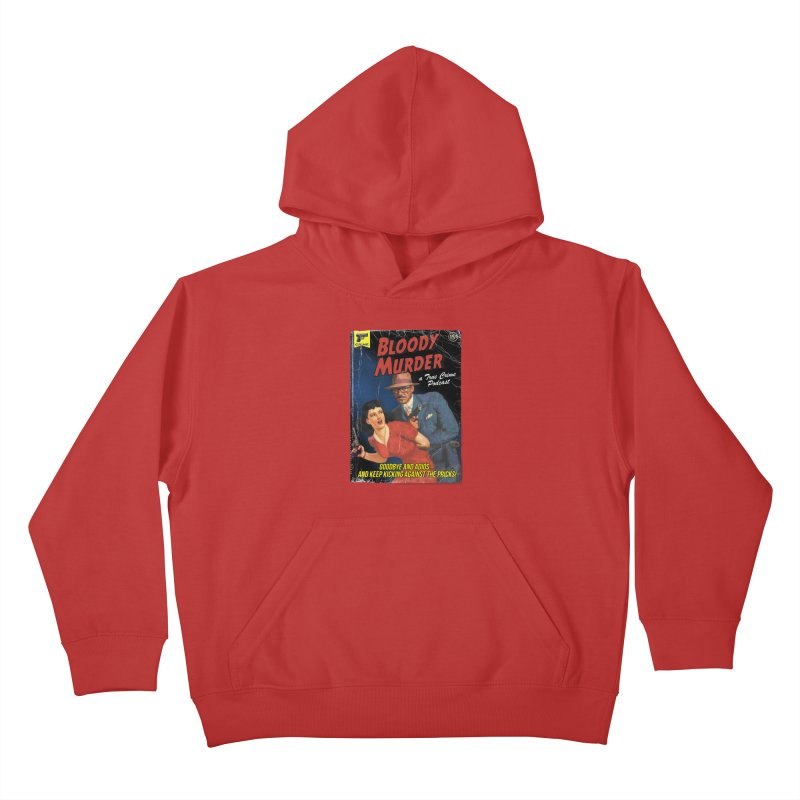 Bloody Murder Pulp Novel Kids Pullover Hoody by Bloody Murder's Artist Shop