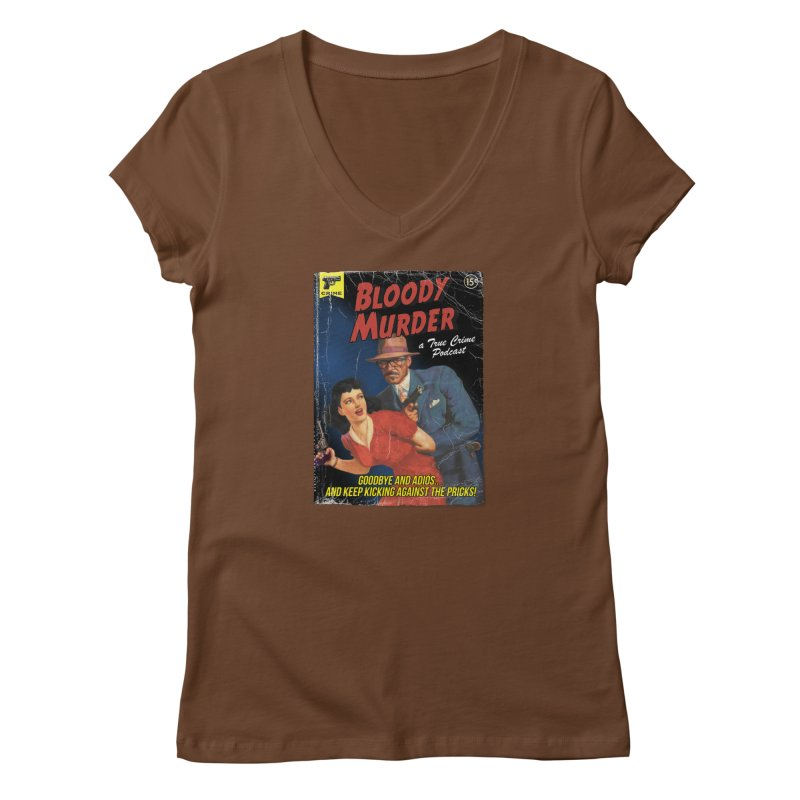 Bloody Murder Pulp Novel Women's Regular V-Neck by bloodymurder's Artist Shop