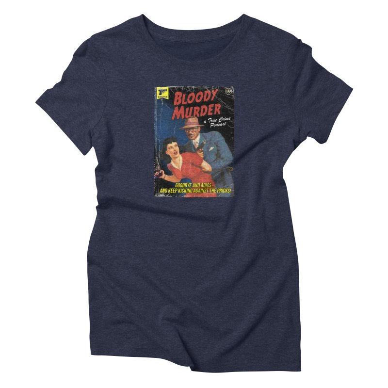 Bloody Murder Pulp Novel Women's Triblend T-Shirt by Bloody Murder's Artist Shop