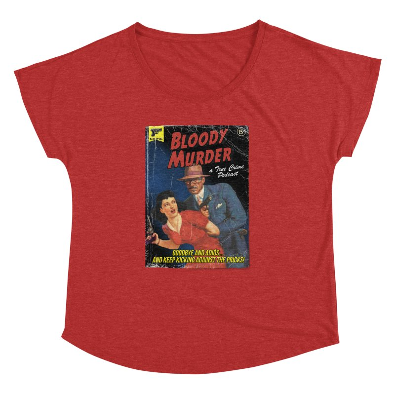 Bloody Murder Pulp Novel Women's Dolman Scoop Neck by Bloody Murder's Artist Shop