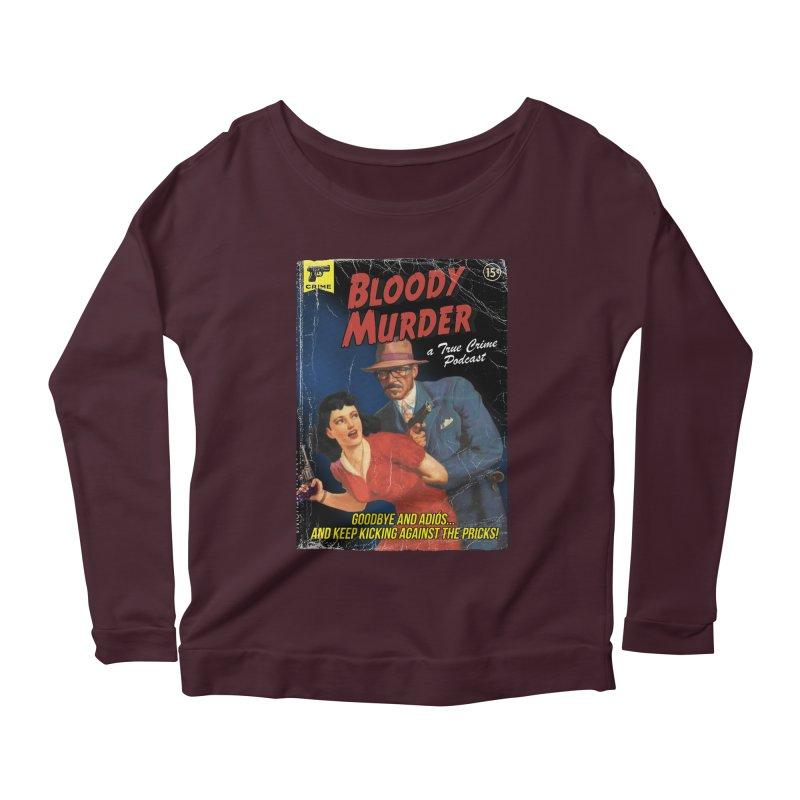 Bloody Murder Pulp Novel Women's Scoop Neck Longsleeve T-Shirt by bloodymurder's Artist Shop