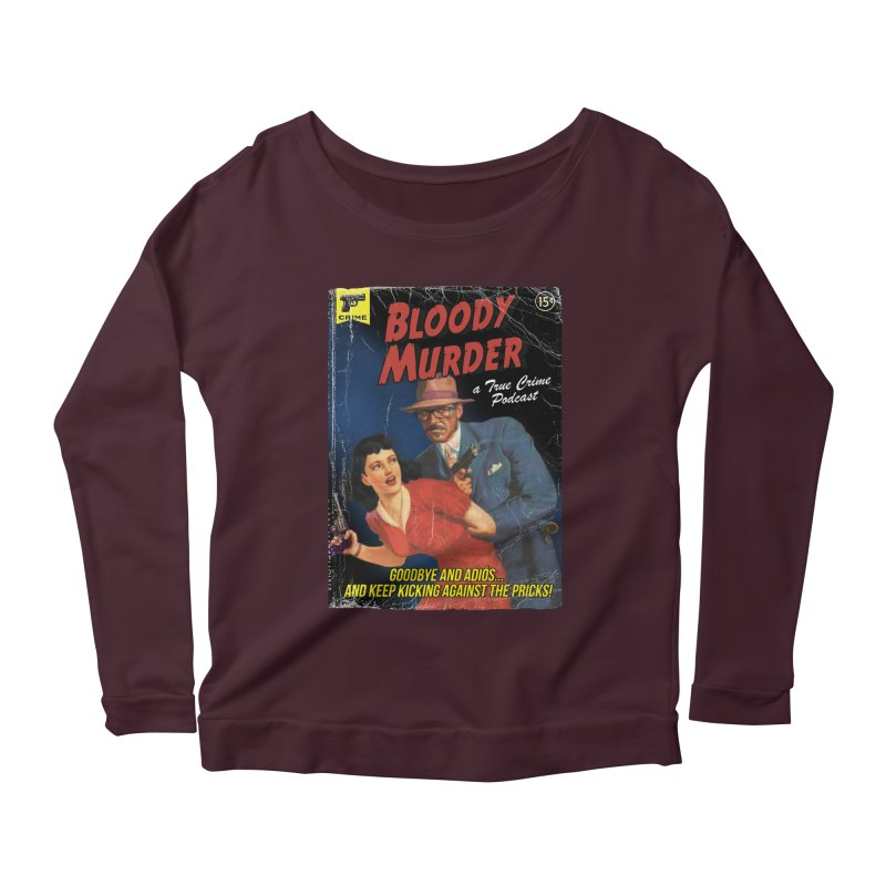 Bloody Murder Pulp Novel Women's Scoop Neck Longsleeve T-Shirt by Bloody Murder's Artist Shop