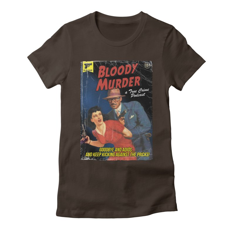 Bloody Murder Pulp Novel Women's Fitted T-Shirt by Bloody Murder's Artist Shop