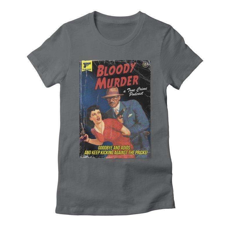 Bloody Murder Pulp Novel Women's Fitted T-Shirt by bloodymurder's Artist Shop