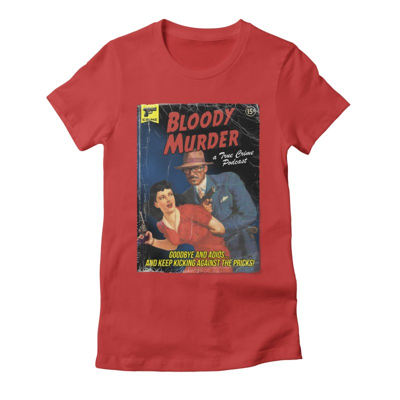 Bloody Murder Pulp Novel Women's T-Shirt by Bloody Murder's Artist Shop