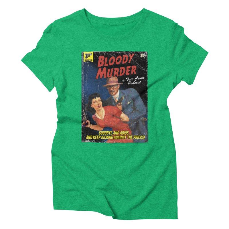 Bloody Murder Pulp Novel Women's Triblend T-Shirt by Bloody Murder's Artist Shop
