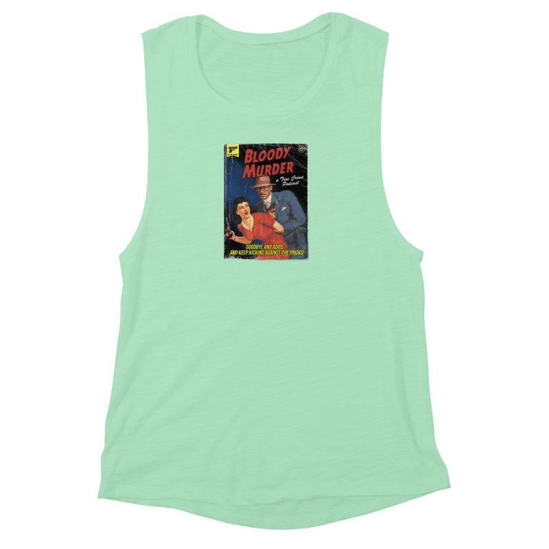 Bloody Murder Pulp Novel Women's Muscle Tank by bloodymurder's Artist Shop
