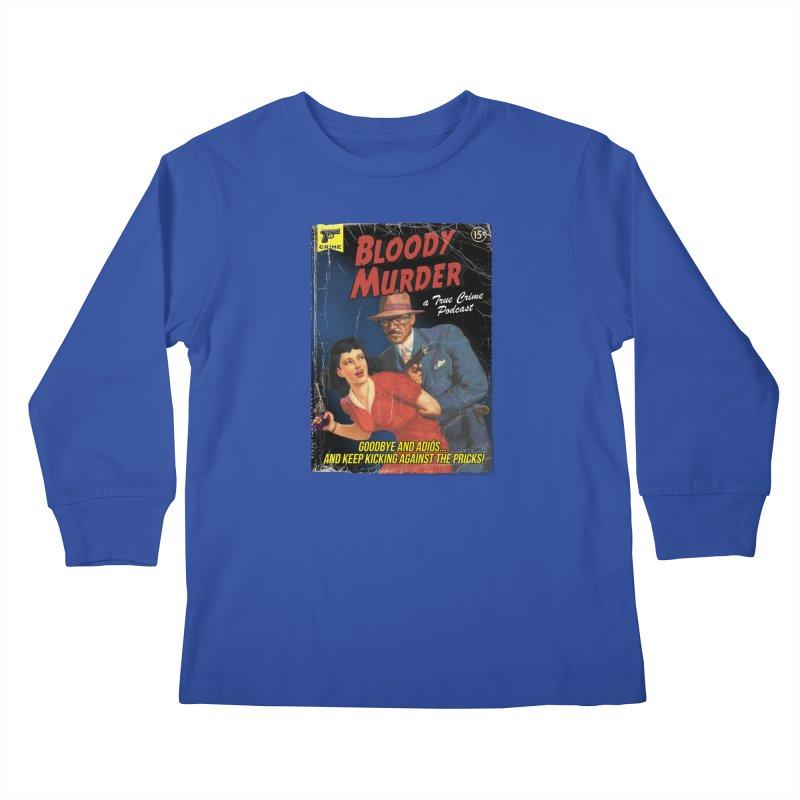 Bloody Murder Pulp Novel Kids Longsleeve T-Shirt by Bloody Murder's Artist Shop
