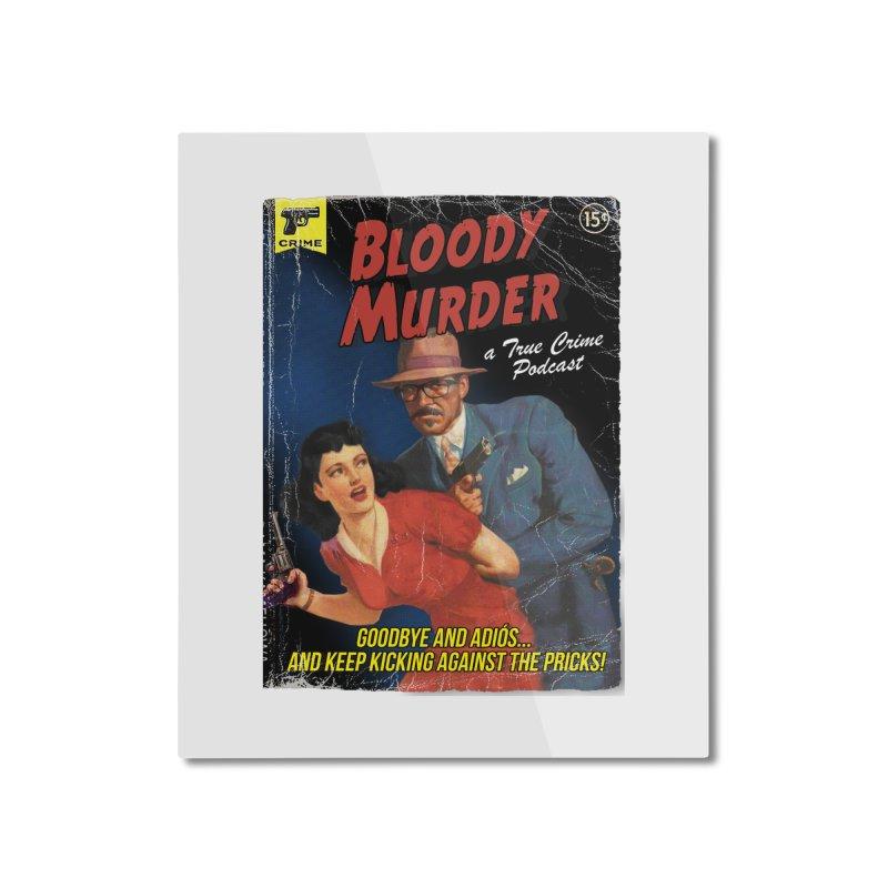 Bloody Murder Pulp Novel Home Mounted Aluminum Print by Bloody Murder's Artist Shop