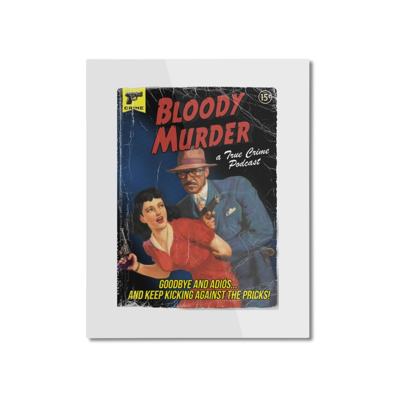 Bloody Murder Pulp Novel Home Mounted Aluminum Print by Bloody Murder's Artist Shop