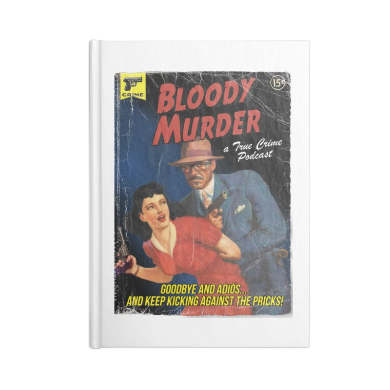 Bloody Murder Pulp Novel Accessories Lined Journal Notebook by Bloody Murder's Artist Shop