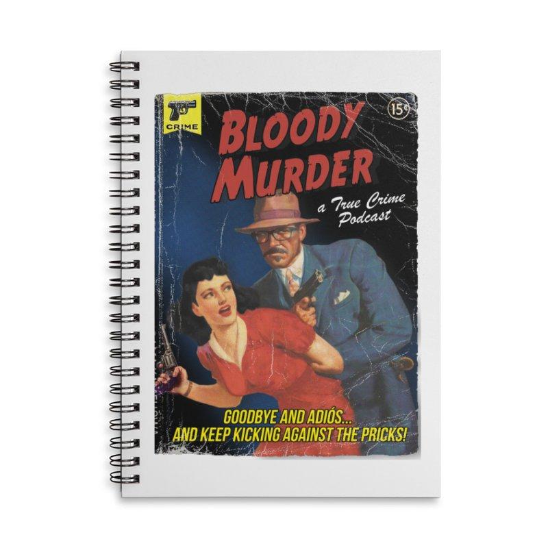 Bloody Murder Pulp Novel Accessories Lined Spiral Notebook by Bloody Murder's Artist Shop