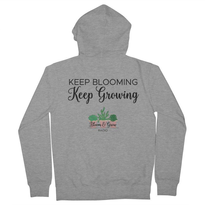 Keep Blooming, Keep Growing Final Women's Zip-Up Hoody by Bloom & Grow Radio Shop