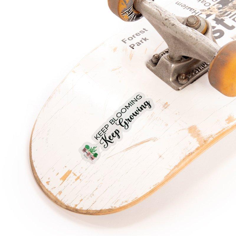 Keep Blooming, Keep Growing Accessories Sticker by Bloom & Grow Radio Shop