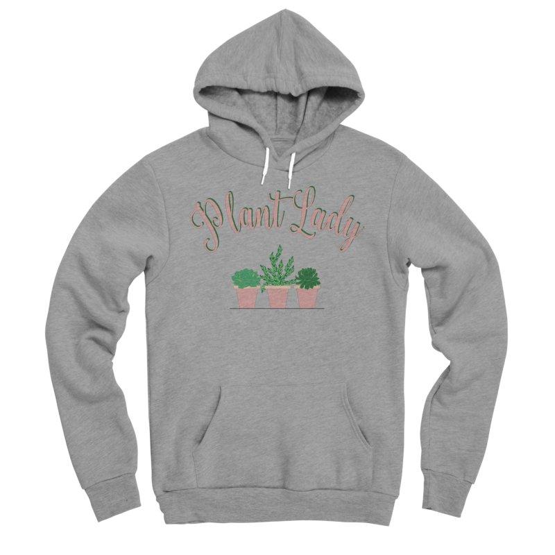 Plant Lady Women's Sponge Fleece Pullover Hoody by Bloom & Grow Radio Shop