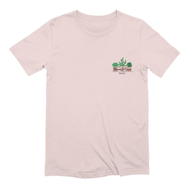 Bloom And Grow Radio Men's T-Shirt by Bloom & Grow Radio Shop