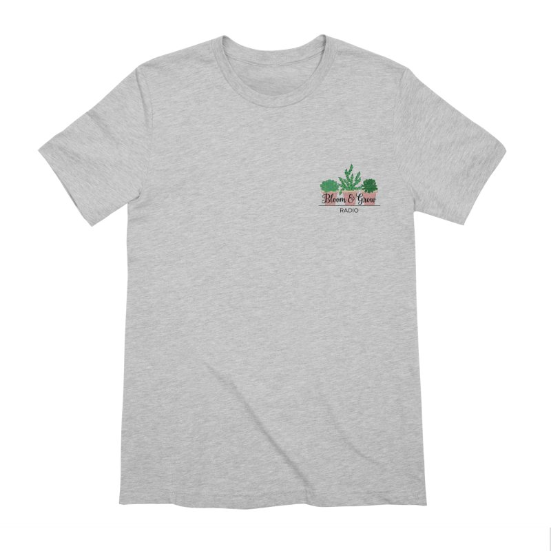 Bloom And Grow Radio Men's Extra Soft T-Shirt by Bloom & Grow Radio Shop
