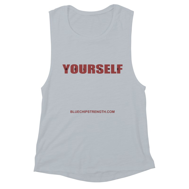 Believe In Yourself Women's Muscle Tank by Blue Chip Mindset