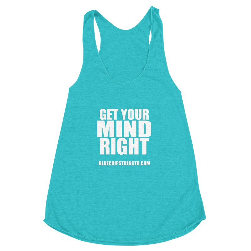 Get Your Mind Right Women's Racerback Triblend Tank by Blue Chip Mindset