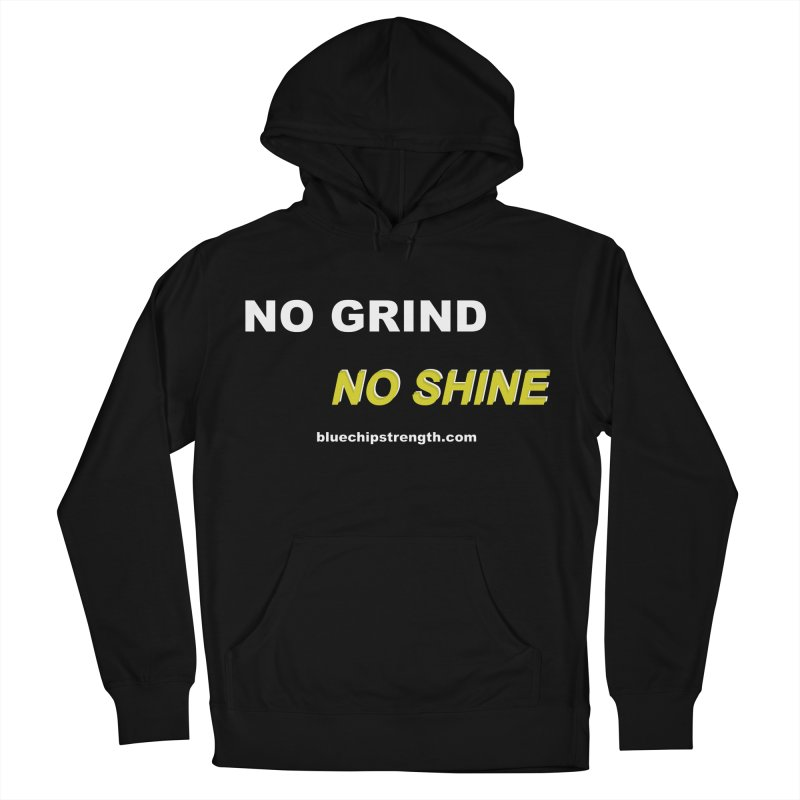 NO GRIND NO SHINE Men's French Terry Pullover Hoody by Blue Chip Mindset