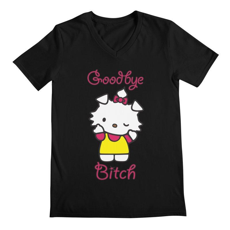 Goodbye Bitch! Men's V-Neck by bluelefant's Artist Shop