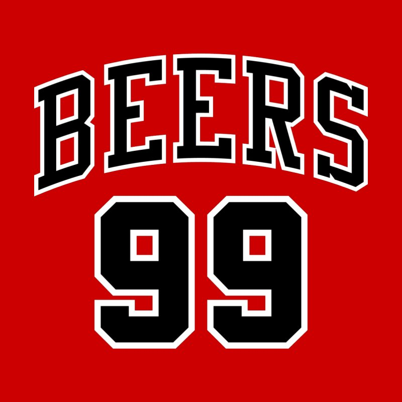 99Beers - Chicago Red None  by bluelefant's Artist Shop