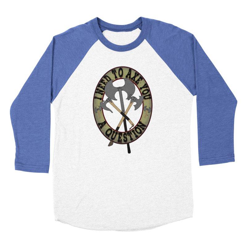 Axe U A Question Women's Longsleeve T-Shirt by bluetea1400's Artist Shop