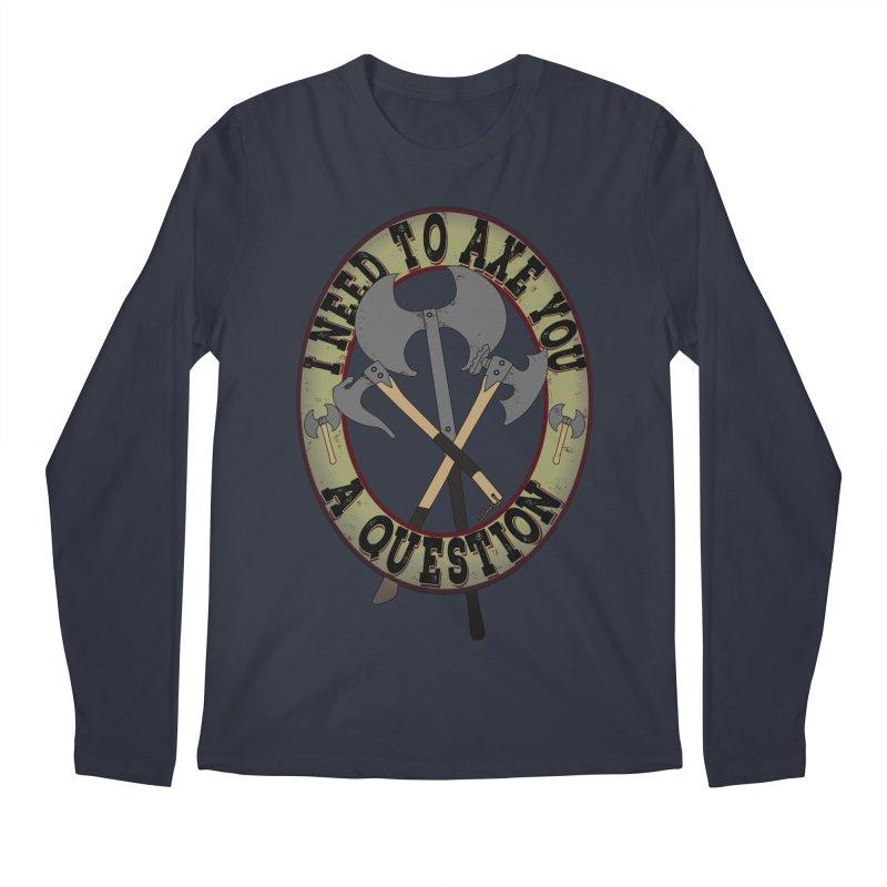 Axe U A Question Men's Regular Longsleeve T-Shirt by bluetea1400's Artist Shop