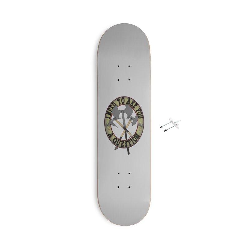 Axe U A Question Accessories Skateboard by bluetea1400's Artist Shop