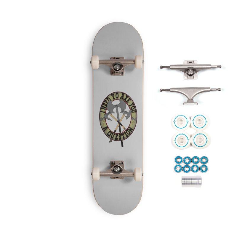 Axe U A Question Accessories Complete - Basic Skateboard by bluetea1400's Artist Shop