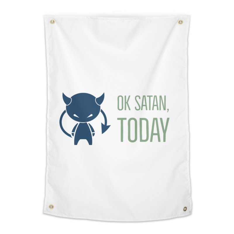OK Satan Home Tapestry by Blueteamgo's Shirt Shop
