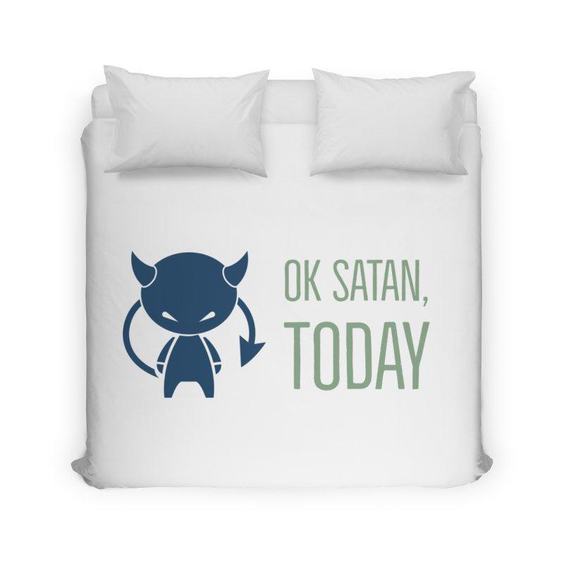 OK Satan Home Duvet by Blueteamgo's Shirt Shop