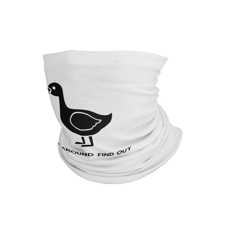 FAFO Goose Accessories Neck Gaiter by Blueteamgo's Shirt Shop