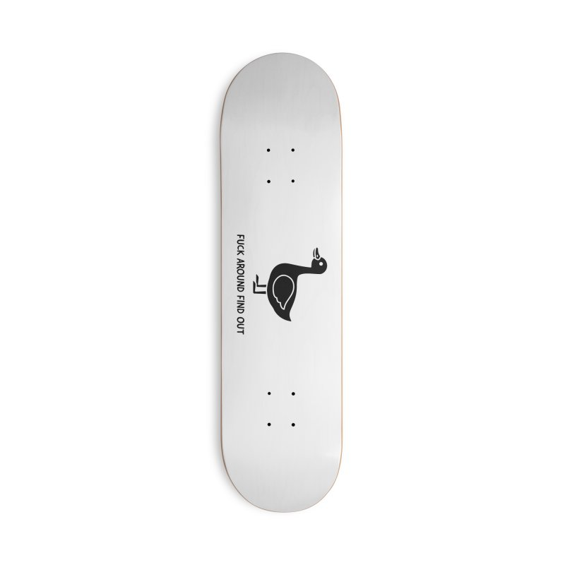 FAFO Goose Accessories Skateboard by Blueteamgo's Shirt Shop