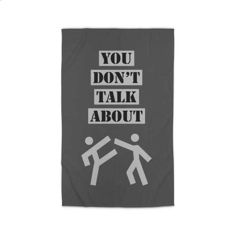 Don't Talk About It Home Rug by Blueteamgo's Shirt Shop
