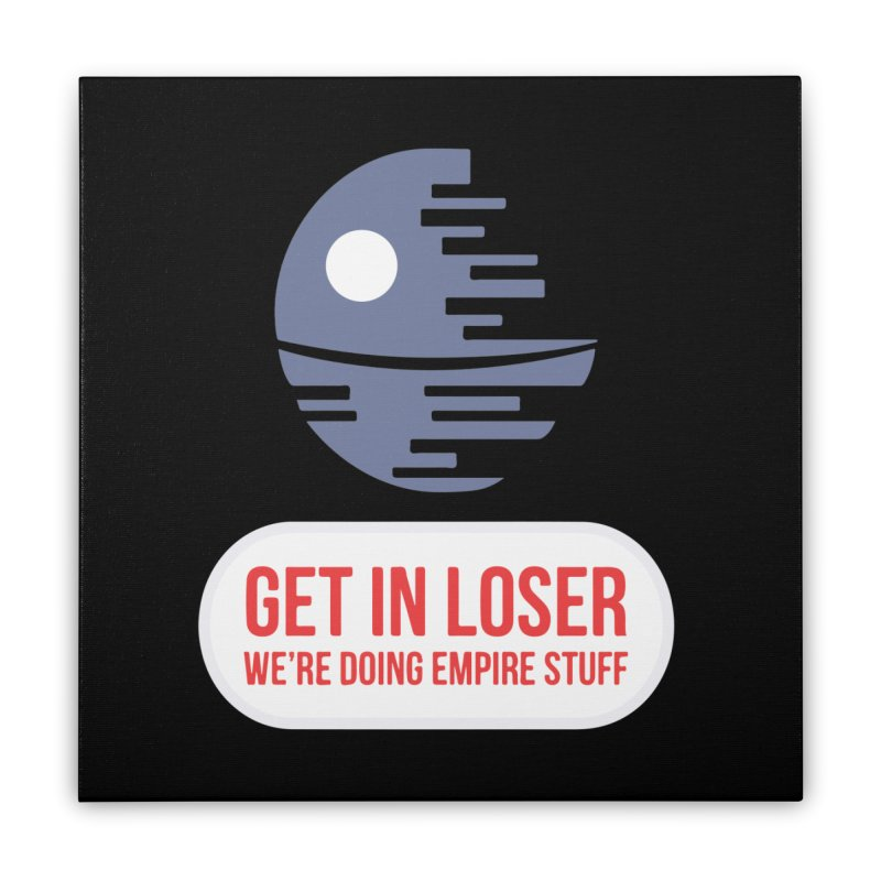 Empire Stuff Home Stretched Canvas by Blueteamgo's Shirt Shop