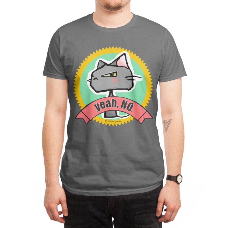 Yeah, no. Cat Men's T-Shirt by b l u s h i n g m e o w