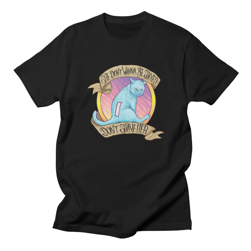 She Don't Wanna Be Shaved! Men's T-Shirt by Bob Motown's SUPER SNAZZY Shirt Shack
